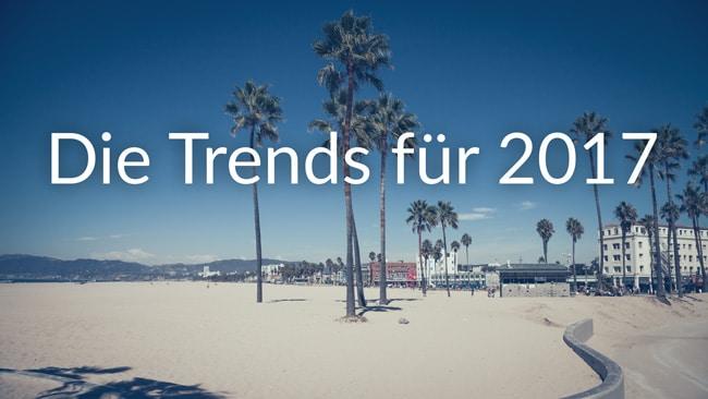 Die Trends für 2017 im Bereich Foto, Bildbearbeitung und Video